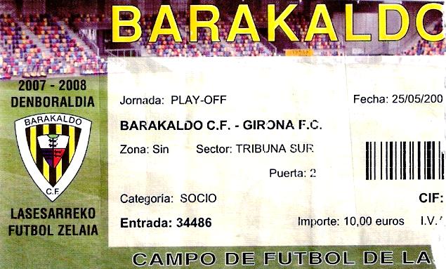 Barakaldo CF Girona Lasesarre 2008 entrada play-off