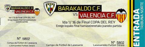Barakaldo CF Valencia CF Lasesarre Copa del rey 2015 entrada