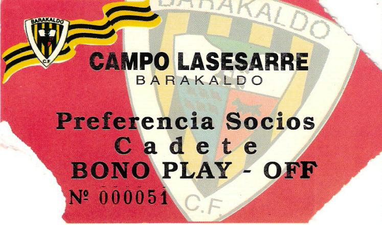 entrada bono play-off Lasesarre Baracaldo C.F.1993