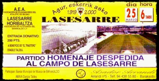 entrada Despedida de Lasesarre 2000 Barakaldo Cf Athletic Club